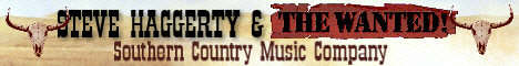 Steve Haggerty & The Wanted - Southern Country Music Company